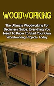 Free Easy Woodworking Plans For Beginners by 30 Original Woodworking Plans For Beginners Egorlin Com