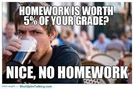 School Sucks Meme - let s be honest homework sucks for everyone educationally