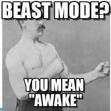 Manly Memes - beast mode overly manly man meme on memegen