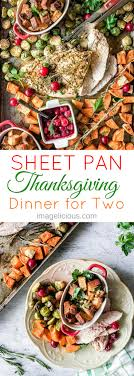 sheet pan thanksgiving dinner for two recipe and imagelicious cookbook