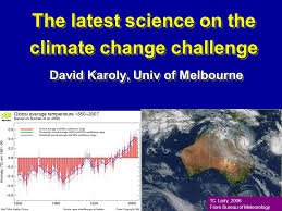 bureau univ the science on the climate change challenge david karoly