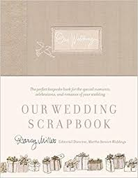 scrapbook for wedding our wedding scrapbook darcy miller 8601406698673 books