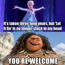 Let It Go Meme - let it go is no longer stuck in my head you re welcome youtube