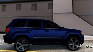 jeep srt modified jeep grand cherokee srt8 wk gta san andreas youtube