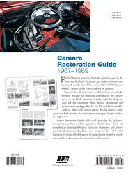 camaro restoration guide 1967 1969 motorbooks workshop jason