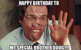 Brother Birthday Meme - funny birthday memes for brother happy birthday wishes memes sms