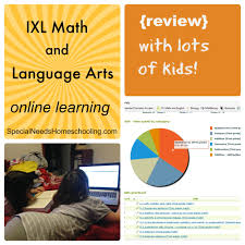 ixl math and language arts online learning review special
