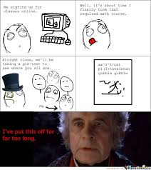 Memes Online - me signing up for classes online by serkan meme center