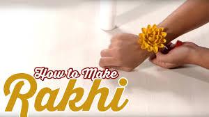raksha bandhan special how to make a rakhi diy art u0026 craft
