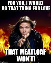 Mom The Meatloaf Meme - funny for funny meatloaf memes www funnyton com