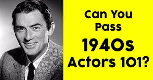 actors from the 40s can you pass 1940s actors 101 quizpug