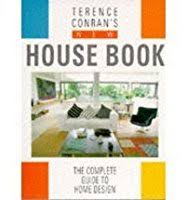home design books terence conran s new house book the complete guide to home design