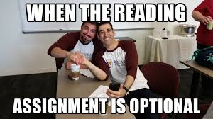 Mba Meme - when the reading assignment is optional mba guys meme generator