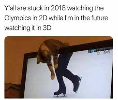 Skating Memes - watching the olympics cat figure skating at the 2018 olympic