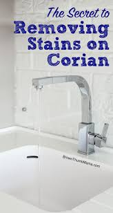 Bathroom Stain Remover The Secret To Removing Stains From Corian Brown Thumb Mama