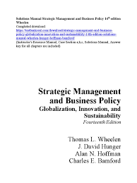 solutions manual strategic management and business policy 14th