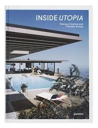 futuristic homes interior gestalten inside utopia visionary interiors and futuristic homes