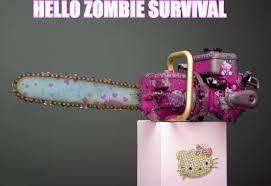 Chainsaw Meme - hello kitty themed chainsaw justpost virtually entertaining