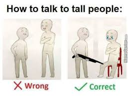 Tall People Problems Meme - tall people memes best collection of funny tall people pictures
