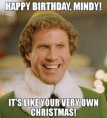 Mindy Meme - happy birthday mindy it s like your very own christmas meme