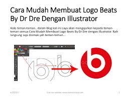 cara membuat logo online shop kursus illustrator cara mudah membuat logo beats by dr dre dengan i