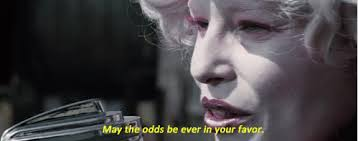 May The Odds Be Ever In Your Favor Meme - may the odds be ever in your favor