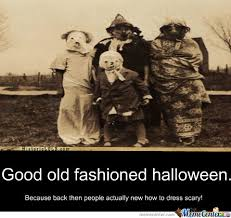 Scary Halloween Memes - back in my day halloween costumes were actually scary by zalgo