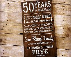 great anniversary gifts 50 year anniversary 50th anniversary ideas custom wood sign