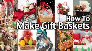 how to make a gift basket how to make gift baskets