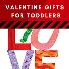 Best Valentines Gift For Her Best Valentine Gifts For Toddlers His Her Classmates Would Love