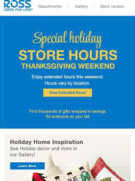 ross ross thanksgiving extended hours milled