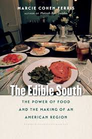 the edible review the edible south by marcie cohen ferris southern
