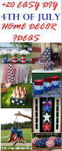 diy your own july 4th holiday decor over 20 easy diy 4th of july