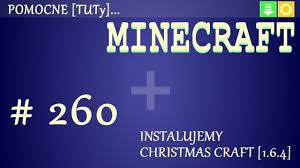 pl jak zainstalować mody do minecraft 1 6 4 instalacja
