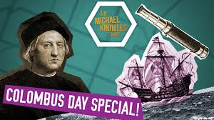 christopher columbus actually was a great man ep 37 youtube