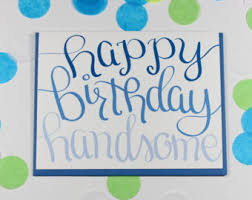 happy birthday handsome husband birthday card boyfriend
