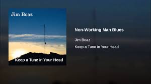 non working man blues youtube