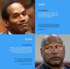 Oj Meme - oj simpson then vs now o j simpson murder trial know your meme