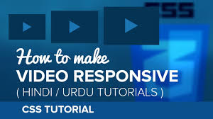 css tutorial in urdu how to make video iframe responsive in css hindi urdu tutorial