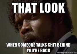 relatable memes when someone talks shit wattpad