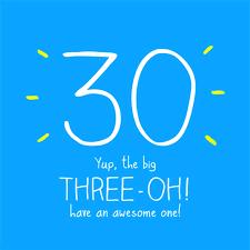 30th Birthday Meme - happy 30th birthday quotes messages pics