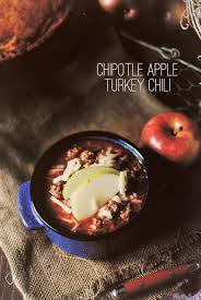 apple turkey recipes thanksgiving chipotle apple turkey chili with honey cornbread pass the sushi