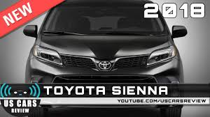 toyota usa news new 2018 toyota sienna review news interior exterior youtube