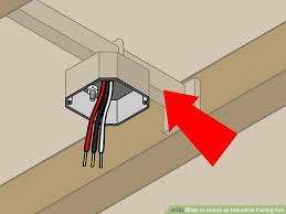How To Fix Pull Cord On Ceiling Fan How To Install An Industrial Ceiling Fan With Pictures Wikihow
