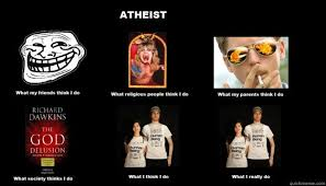 What I Really Do Meme - untitled what atheists really do quickmeme