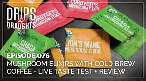 076 mushroom elixirs with cold brew coffee live taste test review