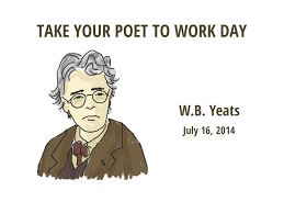 wb yeats sample essay take your poet to work w b yeats