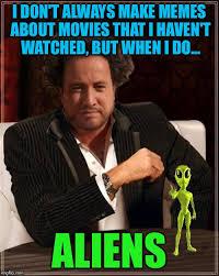Make A Meme Aliens - most interesting alien imgflip