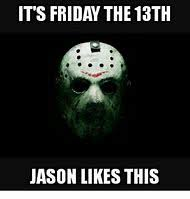 Friday The 13th Memes - best 25 ideas about friday the 13th meme find what you ll love