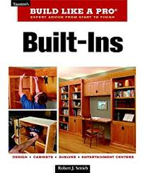 Built In Cabinets Plans by Shelves And Cabinets Projects And Plans Building Techniques